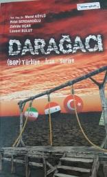 Darağacı (Murat Köylü, Zahide Uçar ve Levent Bulut ile birlikte)